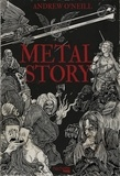 Andrew O'Neill - Metal Story.