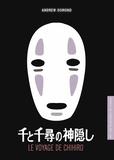 Andrew Osmond - Le voyage de Chihiro.