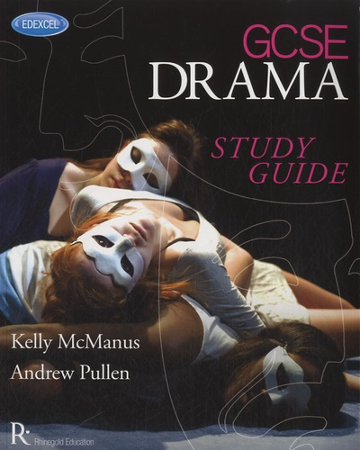 Andrew Pullen - Edexcel GCSE Drama Study Guide.