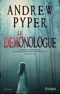 Andrew Pyper - Le démonologue.