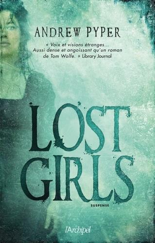 Andrew Pyper - Lost Girls.