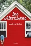Andrew Ridker - Les altruistes.
