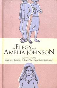 Andrew Rostan et Dave Valeza - An Elegy for Amelia Johnson.