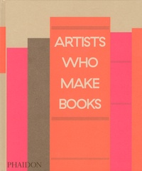 Andrew Roth et Philip Aarons - Artists Who Make Books.