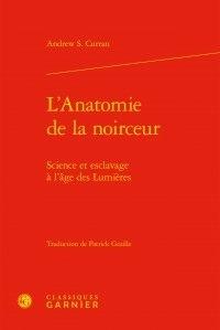 Accentsonline.fr L'anatomie de la noirceur - Science et esclavage à l'âge des Lumières Image
