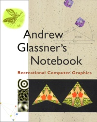ANDREW GLASSNERS NOTEBOOK. Recreational Computer Graphics.pdf