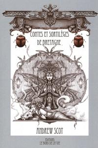Andrew Scot - Contes et sortilèges de Bretagne.