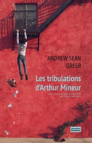Les tribulations d'Arthur Mineur - Format ePub - 9782330119522 - 16,99 €