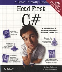 Andrew Stellman et Jennifer Greene - Head First C#.