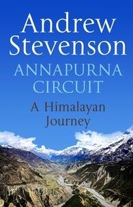 Andrew Stevenson - Annapurna Circuit - Himalayan Journey.