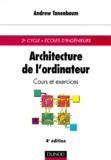 Andrew Tanenbaum - Architecture de l'ordinateur - Cours et exercices.