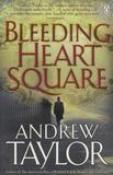 Andrew Taylor - Bleeding Heart Square.