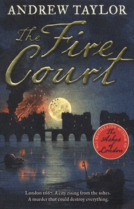 Andrew Taylor - The fire court.
