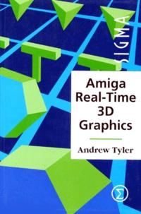 AMIGA REAL-TIME 3D GRAPHICS. Edition en anglais - Andrew Tyler pdf epub