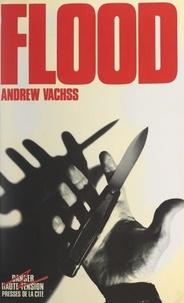 Andrew Vachss et Jacques Martinache - Flood.