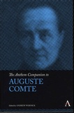 Andrew Wernick - The Anthem Companion to Auguste Comte.