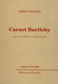 Andrew Zawacki - Carnet Bartleby.
