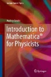 Andrey Grozin - Introduction to Mathematica® for Physicists.
