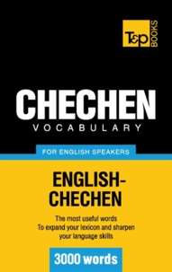 Andrey Taranov - Chechen vocabulary for English speakers - 3000 words.