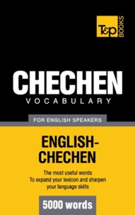 Andrey Taranov - Chechen vocabulary for English speakers - 5000 words.