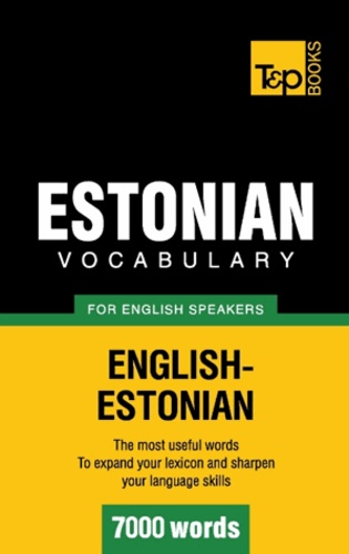 Andrey Taranov - Estonian vocabulary for English speakers - 7000 words.
