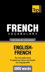 Andrey Taranov - French vocabulary for English speakers - 5000 words.