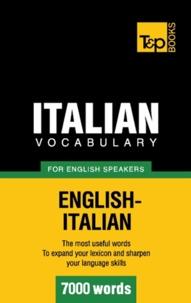 Andrey Taranov - Italian vocabulary for English speakers - 7000 words.