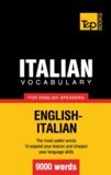 Andrey Taranov - Italian vocabulary for English speakers - 9000 words.