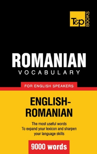 Andrey Taranov - Romanian vocabulary for English speakers - 9000 words.