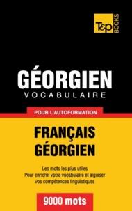 Andrey Taranov - Vocabulaire français-géorgien pour l'autoformation - 9000 mots.