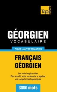 Andrey Taranov - Vocabulaire français-géorgien pour l'autoformation - 3000 mots.