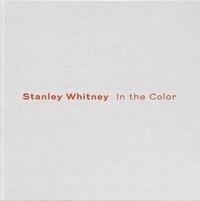 Ebooks téléchargement gratuit pour mac Stanley whitney in the color /anglais