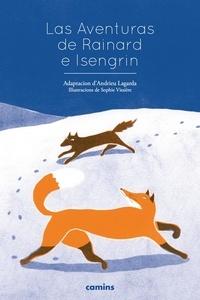 Andrieu Lagarda et Serge Carles - Las aventuras de rainard e isengrin + cd.