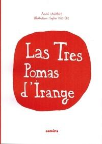 Andrieu Lagarda et Sophie Vissière - Las Tres Pomas d'Irange + CD.
