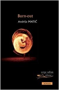 Andrija Matic - Burn-out.