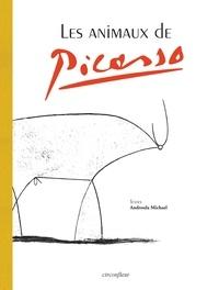 Androula Michaël - Les animaux de Picasso.