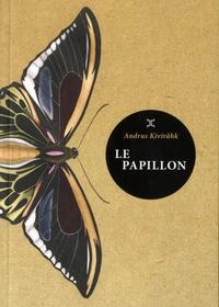 Andrus Kivirähk - Le Papillon.