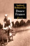 Andrzej Bobkowski - Douce France - En guerre et en paix, I. Journal, été 1940.