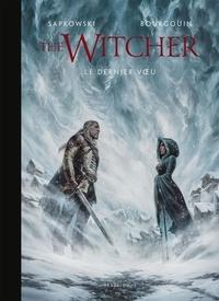 Andrzej Sapkowski et Mikaël Bourgouin - L'Univers du Sorceleur (Witcher) The Witcher illustré : L'Univers du Sorceleur (Witcher) : The Witcher illustré : Le Dernier Voeu.