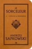 Andrzej Sapkowski - Le Sorceleur Tome 2 : L'épée de la providence.