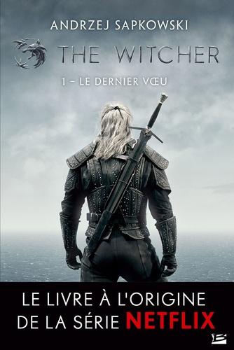 Sorceleur Tome 1 - Le Dernier Voeu - 9782820507082 - 5,99 €