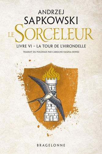 Sorceleur Tome 6 - La Tour de l'Hirondelle - 9782820507723 - 5,99 €