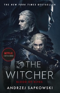 Andrzej Sapkowski - The Witcher Tome 1 : Blood of Elves.
