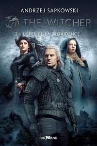 Andrzej Sapkowski - The Witcher Tome 2 : L'Epée de la providence.