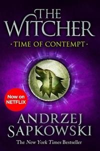 Andrzej Sapkowski - Time of Contempt - Witcher 2 - Now a major Netflix show.