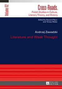 Andrzej Zawadzki - Literature and Weak Thought.