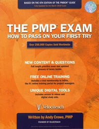 Andy Crowe - The PMP Exam - How to Pass on Your First Try.