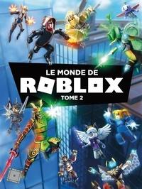 Andy Davidson et Craig Jelley - Le monde de Roblox - Tome 2.