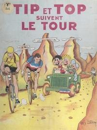 Andy Dickson - Tip et Top suivent le tour.