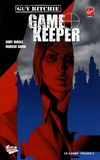 Andy Diggle et Mukesh Singh - Game Keeper Tome 2 : Le garde-chasse.